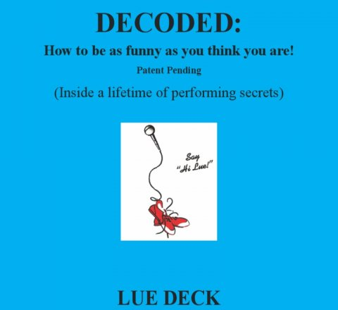 article about Our own comic Lue Deck publishes Stand-up Decoded!