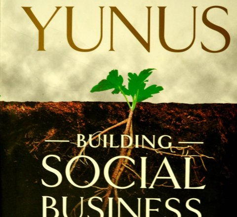 some thoughts about Building Social Business: Rekindling the idea of commerce